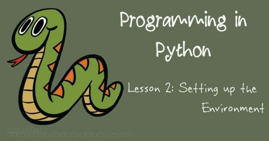 Programming in Python: Setting up the Environment - 1