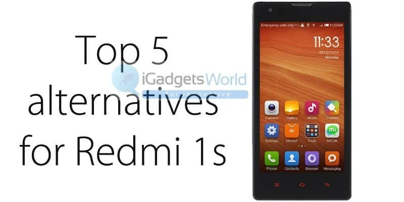 redmi 1s alternatives