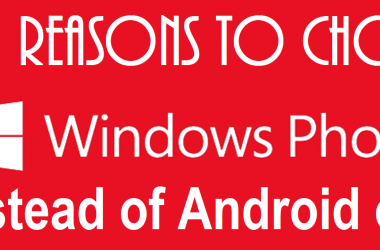 Top 5 reasons to choose a Windows Phone over Android/iOS - 3