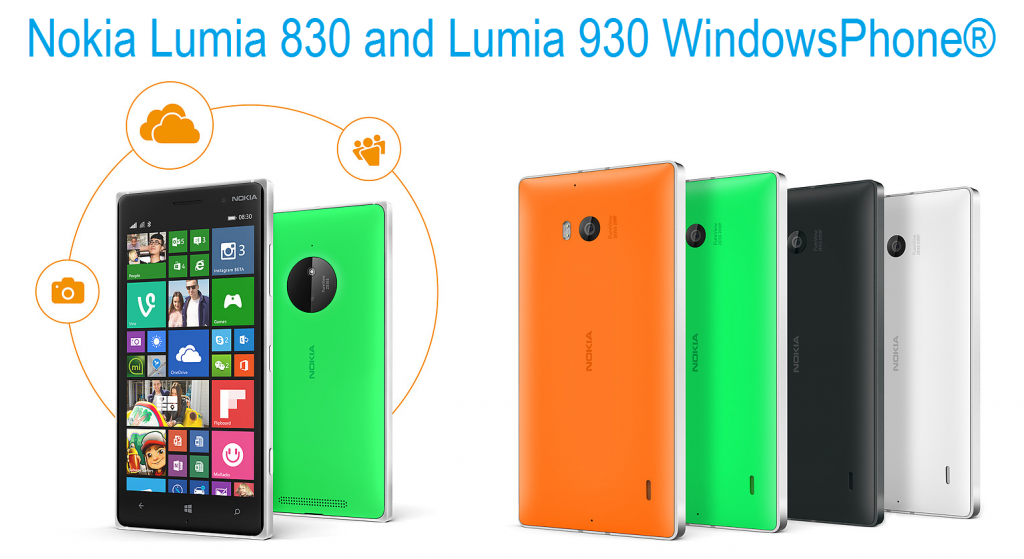 Nokia Lumia 830 and Lumia 930 WindowsPhone®