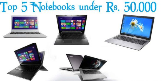 Top 5 Notebooks under Rs 50000 in India [Nov-2014] - 1