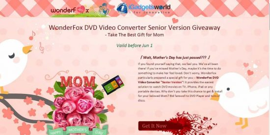 Mother's Day special Giveaway: Get WonderFox DVD Video Converter Senior version worth $34.95 for free - 1