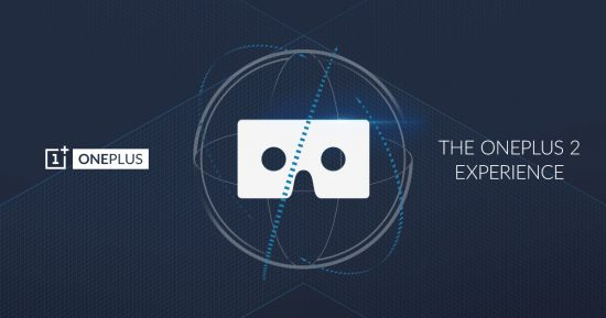OnePlus seeks to innovate Product Releases with VR for OnePlus 2 Launch - 1
