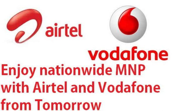 Airtel and Vodafone To Start Nationwide MNP from tomorrow - 1