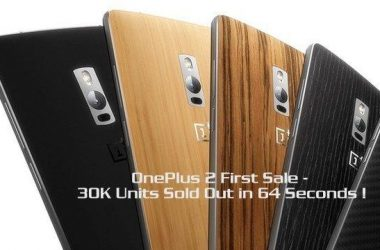 OnePlus 2 First Sale: 30K Units Sold Out in 64 Seconds ! - 5