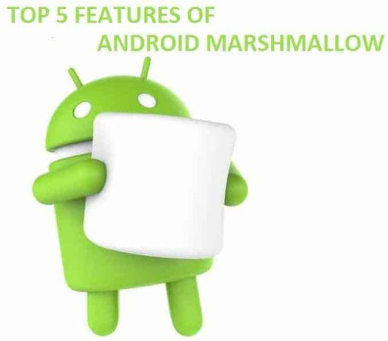 Top 5 features of Android Marshmallow we can't wait for to see in action - 1