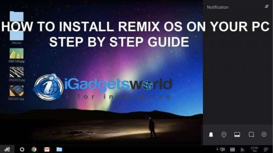 HOW TO: Install Remix OS on PC & enjoy the power of Android, step by step guide - 1