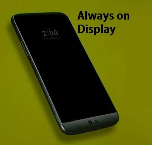 LG G5 has got an always on display