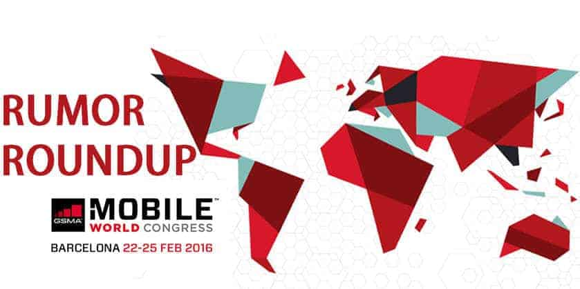 MWC 2016 Rumor Roundup - Every Leak About Samsung Galaxy S7, LG G5, Xiaomi Mi5 and more! - 2