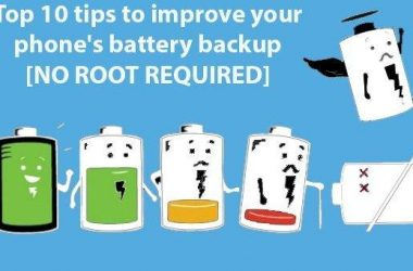Top 10 tips to improve your phone's battery backup [NO ROOT] - 2