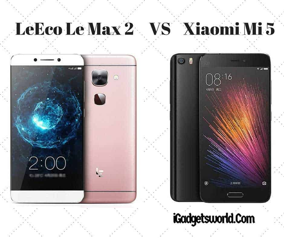 LeEco Le Max 2 VS Xiaomi Mi 5 - Which Flagship To Buy? - 2