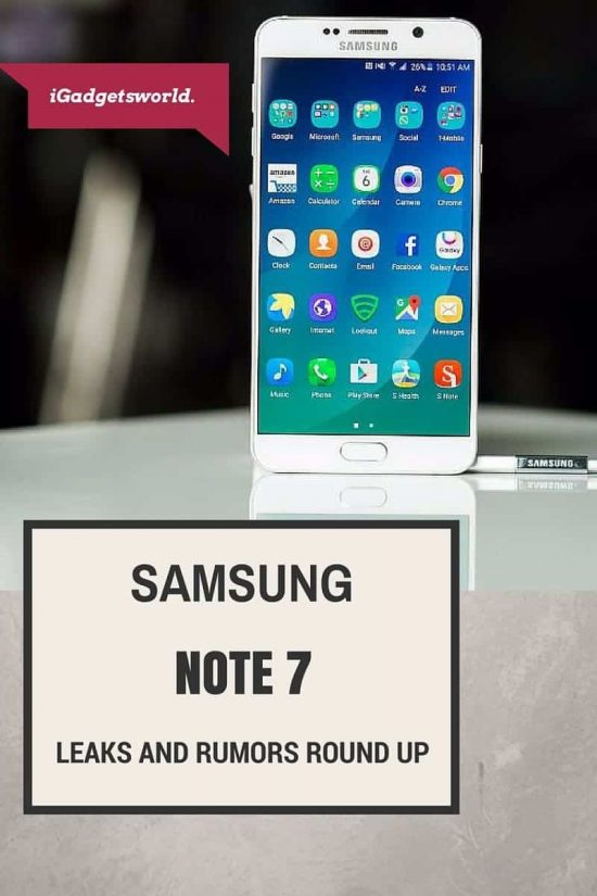 Samsung Galaxy Note 7 Leaks Roundup: Every Rumor We Know about Galaxy Note 7 So Far! - 1