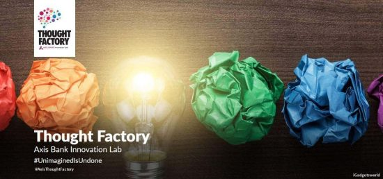 Axis Bank brings 'Thought Factory' - A Step towards Innovation in FinTech - 1