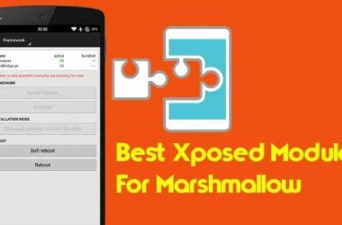 Get The Most Out of Xposed Framework- Best Xposed Modules for Marshmallow - 2