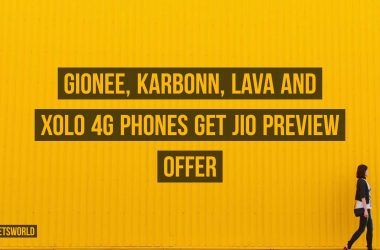 Gionee, Karbonn, Lava and Xolo 4G Phones get Jio Preview Offer - 3