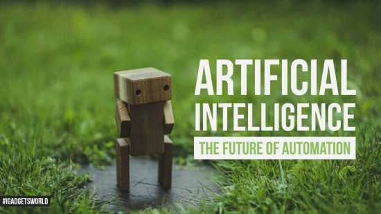 Artificial Intelligence - The Future of Automation! - 1