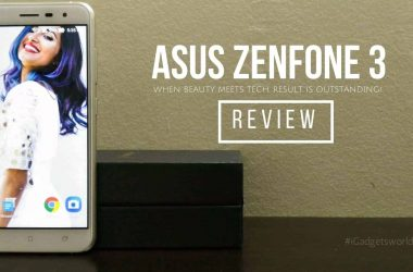 ZenFone 3 Review - When Beauty Meets Tech, the Result is Outstanding! - 3
