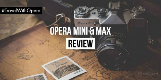 A Horror Travel Story on How Opera Mini & Max helped me get out it! [Giveaway Inside] - 1