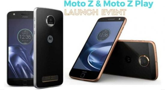 Moto Z and Moto Z Play Launches In India Today: How To Watch The Live Stream? - 1