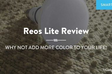 Reos Lite - A Smart LED Bulb for Everyone with Everything You'll Need! - 1