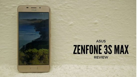 Asus Zenfone 3S Max Review - A solitary battery's one-man show - 1