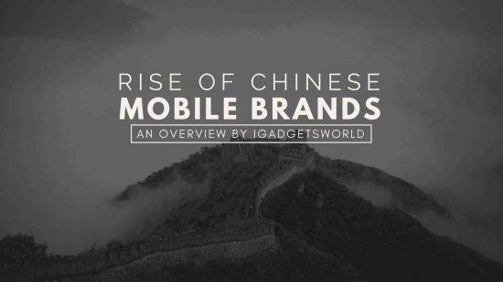 The Rise of Chinese Smartphone Manufacturers - Why Indian Mobile brands failed miserably? - 1