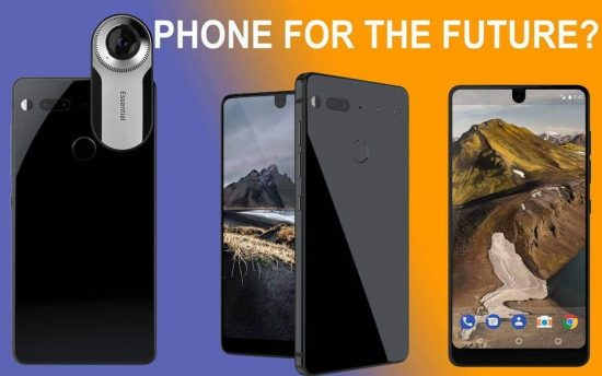 Why Essential Phone is the phone for the future? - 1