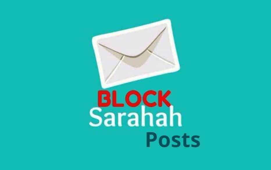 How to block Sarahah Posts?